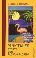front cover kuuuk verlag gudrun tossing pink tales storys von flo-flo-florida
