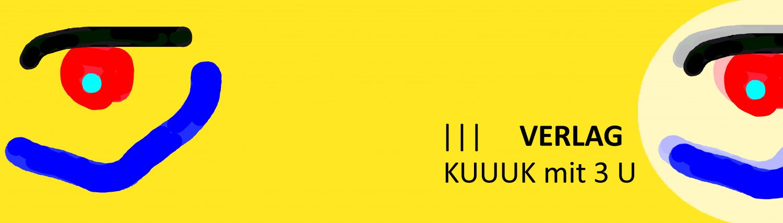 KUUUK Verlag mit 3 U